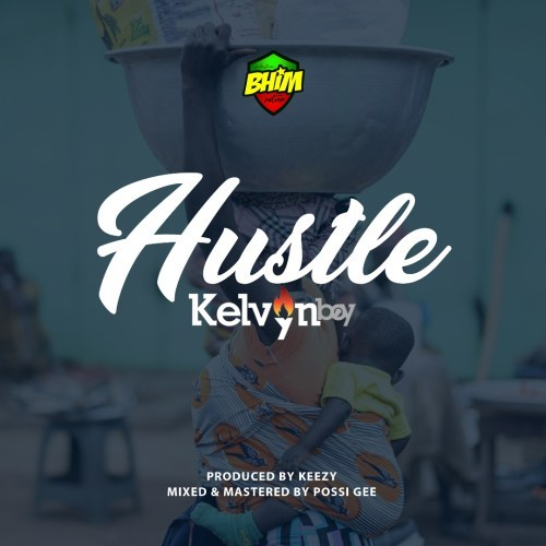 Kelvyn-Boy-Hustle-Prod.-by-Keezy.jpeg