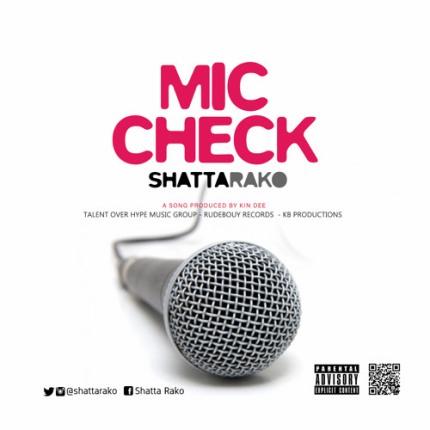 Shatta-Rako-Mic-Check-Prod-By-Kin-Dee-www.Ghanasongs.com_.jpg