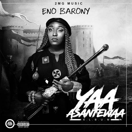 Eno-Barony-Yaa-Asantewaawww.MUSICAFRIAGH.com_.jpg