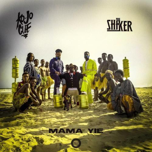 KoJo-Cue-X-Shaker-Mama-Yie-Prod.-by-Shaker-Musicafriagh.jpg