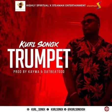 Kurl-Songx-–-Trumpet-Prod.-By-Kaywa-DatBeatGodwww.musicafriagh.com_.jpg