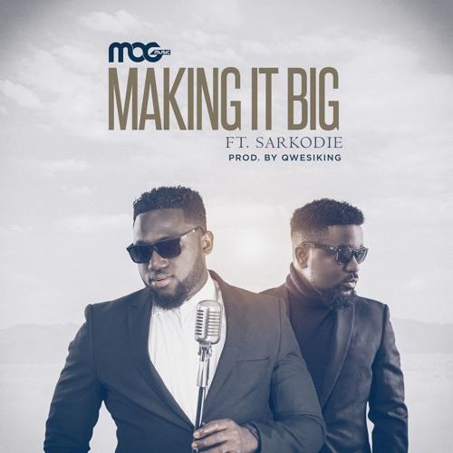 MOG-x-Sarkodie-Making-It-Big-Prod-By-Qwesiking-www.musicafriagh.com_