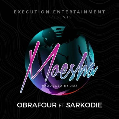 obrafour-x-sarkodie-Moesha-Musicafriagh.com.jpg