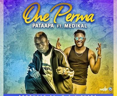 Patapaa-Ft-Medikal-One-Perma-Prod-By-M.O.G-Beatz-MUSICAFRIAGH.COM.jpg