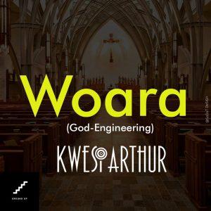 Kwesi-Arthur-Woara-God-Engineering-www.Musicafriagh.com_-300x300