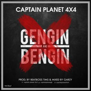 Captain-Planet-Genging-And-Benging-Prod.-by-BeatBoss-www.musicafriagh.com