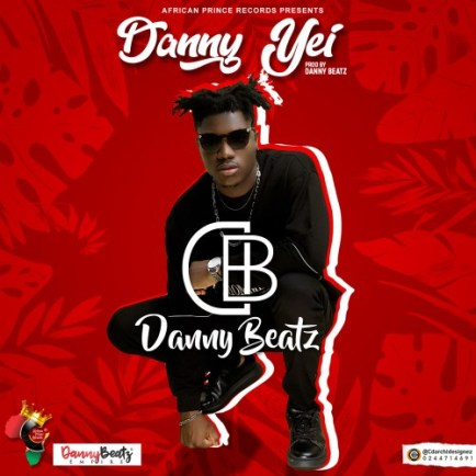 Danny-Beatz-Danny-Yei-Prod.-by-Danny-Beatz-www.musicafriagh.com.jpg