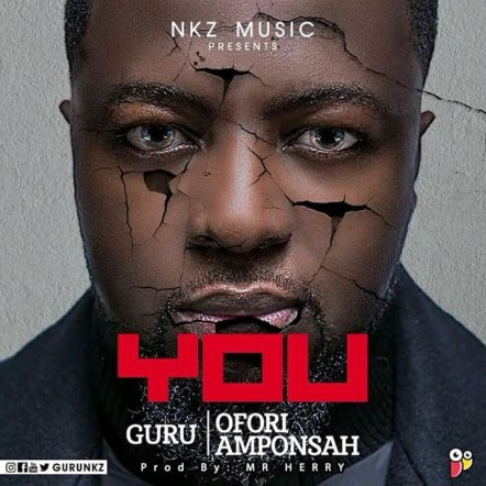Guru-–-You-Ft.-Ofori-Amponsah-Prod.-By-Mr-Herry-www.musicafriagh.com_.jpg