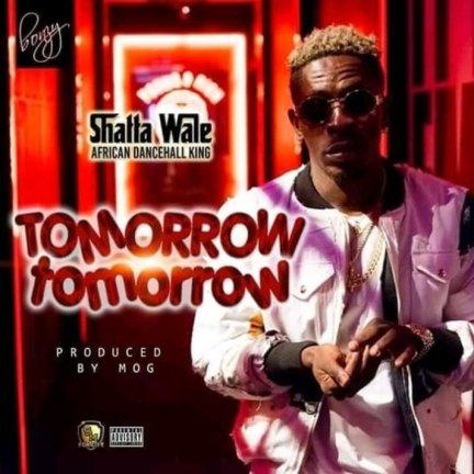 Shatta-Wale-Tomorrow-Tomorrow-Musicafriagh.jpg