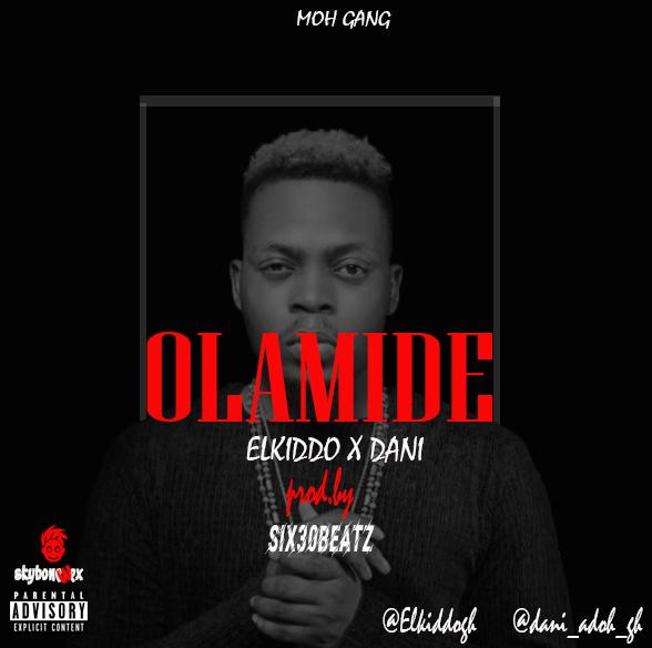 Elkiddo-+- Ft Dani-+-Olamide_www.musicafriagh.com^
