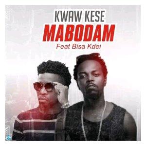 Kwaw-Kese-Mabodam-ft-Bisa-Kdei-www.musicafriagh.com