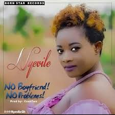 Nyevile-+-No-boyfriend-No-problems-Musicafriag.com^