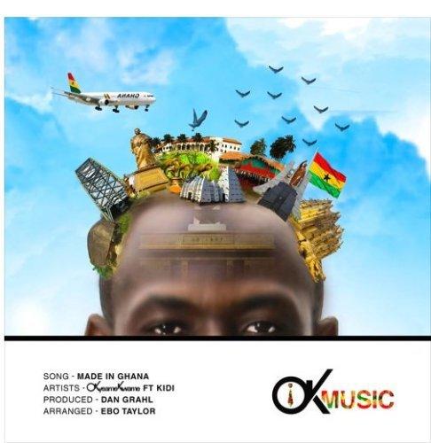 Okyeame-Kwame-+-Made-In-Ghana+Ft+KiDi+(Prod.-By-Dan-Grahl)+Musicafriagh.com^.jpg