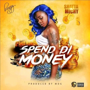Shatta-Michy-Spend-Di-Money-prod.MoG-www.Musicafriagh.com