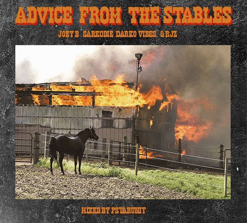 Joey-B-+-Advice+From+Stables+ft+Sarkodie+x+Darko-Vibes+x+RJZ+musicafriagh.com^