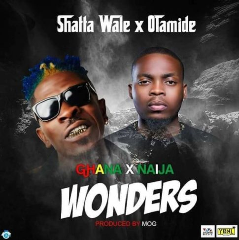 Shatta-Wale+ft+Olamide-+- Wonders {Prod. by M.O.G Beatz}+ Musicafriagh.com^.jpg