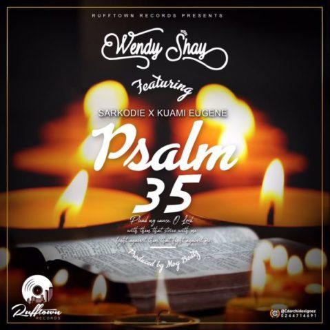 Wendy-Shay-+-Psalm-35+Ft+Kuami-Eugene+x+Sarkodie-{Prod-by-M.O.G-Beatz}+Musicafriagh.com^.jpg