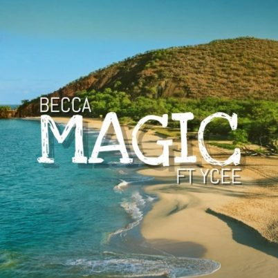 Becca-ft-Ycee-Magic-Musicafriagh.com.jpg