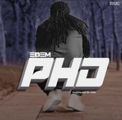 Edem-Pull_Him_Down(PHD)-Prod.by-Mr-Lekki-Musicafriagh.com
