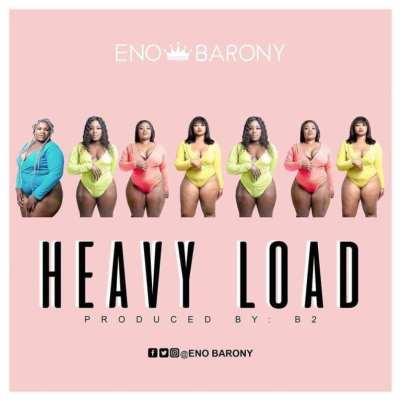Eno-Barony-Heavy_Load-prod.by-B2-Musicafriagh.com.jpg