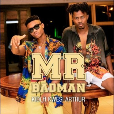 Kidi-x-Kwesi-Arthur-Mr.Badman-Musicafriagh.com.jpg