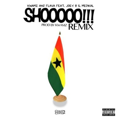 Kwamz-And-Flava-ft-Medikal-Joey-B-Shooo-RemixProd.-by-Kwamz-Musicafriagh.com.jpg