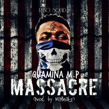 Quamina-MP-Massacre-Prod.by-MPbeatz-Musicafriagh.com