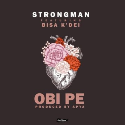 Strongman-ft-Bisa-Kdei-Obi-Pe-Musicafriagh.com.jpg