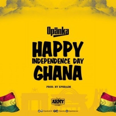Opanka-Happy_Independence_Day_Ghana-Prod.by-Epheraim-Musicafriagh.com.jpg