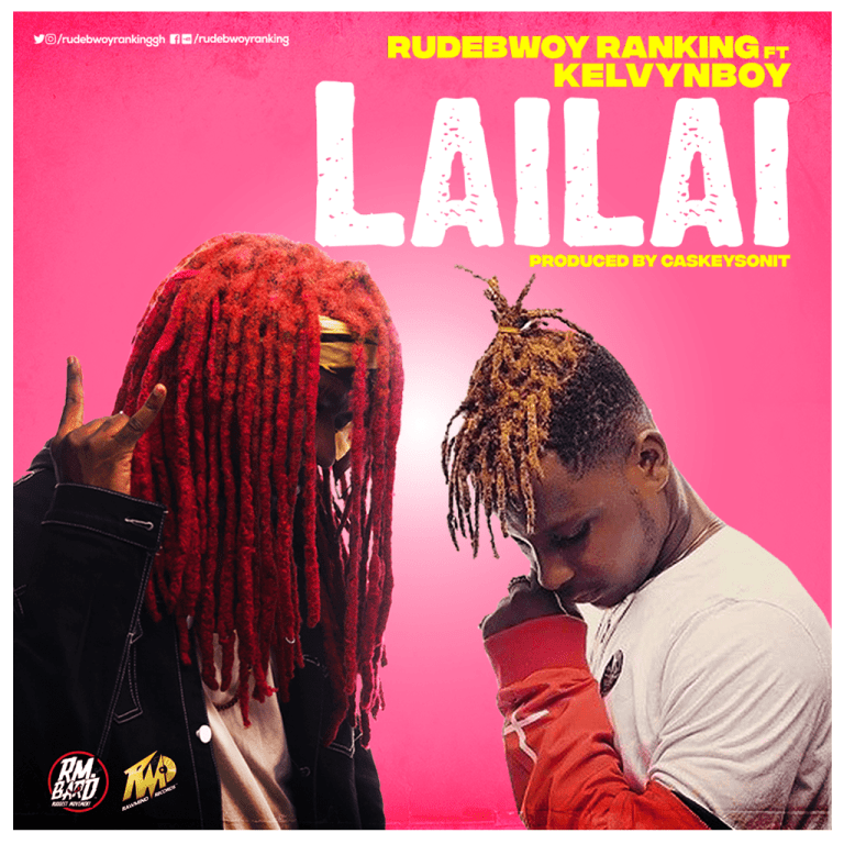 Lai Lai Lai Song Download: DOWNLOAD MP3; Rudebwoy-Raanking-ft-Kelvynbwoy-Lai_Lai