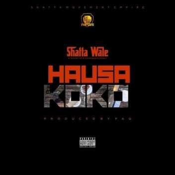 Shatta-Wale_Hausa-Koko-Prod.byPaq-Musicafriagh.com.jpg