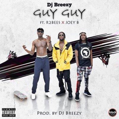DJ-Breezy-ft-R2Bees_Guy_Guy-Prod.by-Dj-Breezy-Musicafriagh.com.jpg
