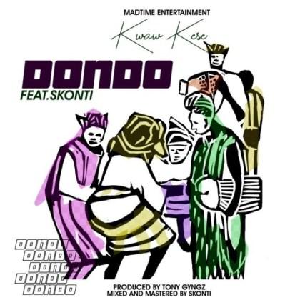 Kwaw-Kese-ft-Skonti_Dondo-Prod.by-Tony-Gyngz-Musicafriagh.com.jpg