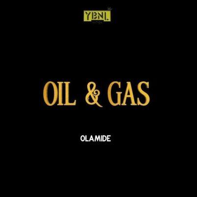 Olamide_Oil & Gas-Musicafriagh.com.jpg