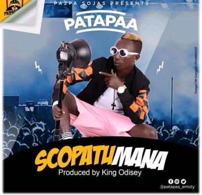 Patapaa_Scopatumana-Musicafriagh.com.jpg