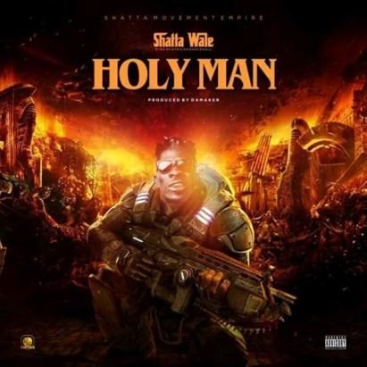 Shatta-Wale_Holy_Man-Prod.by-Damaker-Musicafriagh.com.jpg