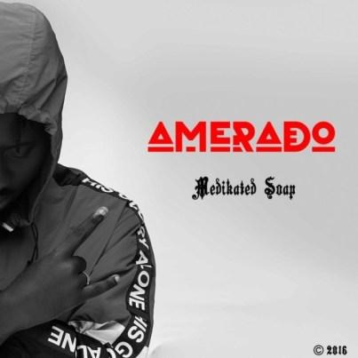 Amerado_Medikated_Soap(Medikal-Diss)-Musicafriagh.com.jpg