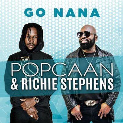 Popcaan-ft-Richie-Stephens_Go_Nana-Musicafriagh.com.jpeg