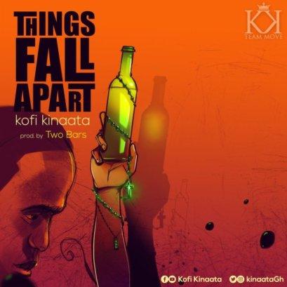 Kofi-Kinaata_things_Fall_Apart-Prod.by-Two-Bars-Musicafriagh.com
