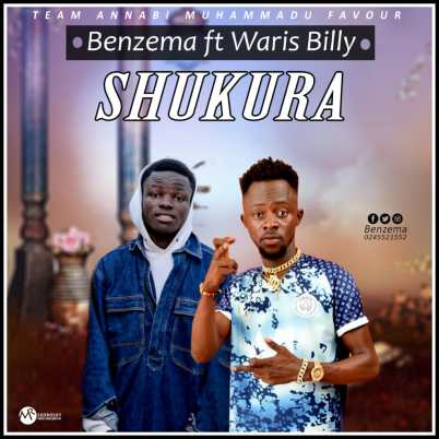 Benzima-ft-Waris-Billy_Shukura-Musicafriagh.com.jpeg