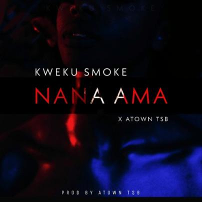 Kweku-Smoke_Nana_Ama-Prod.by-Atown-TSB-Musicafriagh