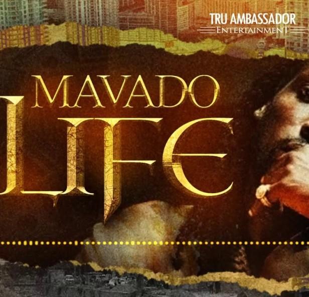 Mavado_Life-Prod.by-Tru-Ambassador-Ent-Musicafriagh